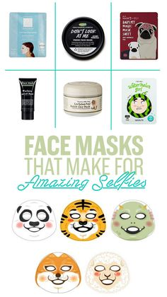 xx inexpensive face masks that look as good as they work / For good skin and good Snapchats.