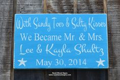 With Sandy Toes and Salty Kisses We Became Mr and Mrs Beach Wedding Signs Wedding Decor, Nautical Gift Beach Themed Wedding Decorations Personalized Wedding Gift $ Ideas Hand Painted by Nauti Wood Signs    #tiffanyblue #aquabluewedding #weddingsigns #beachweddingdecor #sandytoessaltykisses #personalized #beachweddingsign