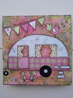 For the glamper wall pink and green cute caravan - mixed media Sewing Crafts, Sewing Projects, Diy Crafts, Retro Campers, Vintage Campers, Happy Campers, Art Projects, Projects To Try, Arts And Crafts