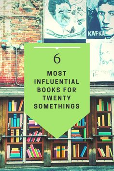 A list and description of the six most influential books for a millennial or twenty something to read. Great books for a quarter life crisis!