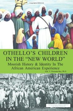 """Othello's Children in the """"New World"""": Moorish History & Identity In The African American Experience null,http://www.amazon.com/dp/0759686157/ref=cm_sw_r_pi_dp_BKm3rb0AVGX86SFS"""