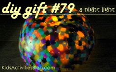 101 DIY Gifts for Kids including  Homemade present  nightlight  at quirky momma