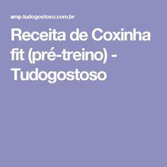Receita de Coxinha fit (pré-treino) - Tudogostoso