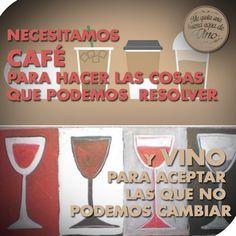 Las decisiones que el café nos ayuda a tener, el vino nos deja disfrutar!