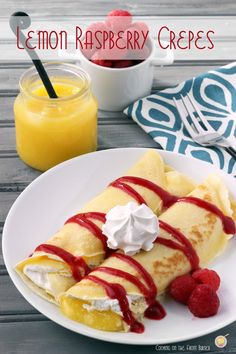 Lemon and Raspberry Crepes   Cooking on the Front Burner #crepes #lemon #dessert