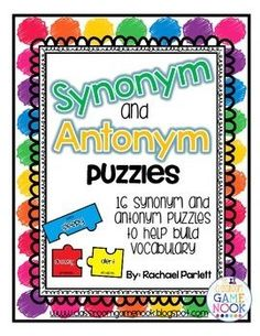 Help build your students' vocabulary with these synonym and antonym puzzles!