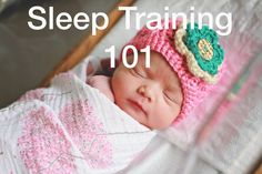 Sleep Training 101 - How to get your newborn  baby to sleep through the night in 4 weeks to 6 weeks. PIN NOW, & READ!!! It may not be easy at first, but it's worth it. #sleeptraining #babysleep #sleepthroughthenight