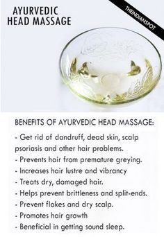 AYURVEDIC HEAD AND SCALP MASSAGE- OILS, BENEFITS AND HOW TO
