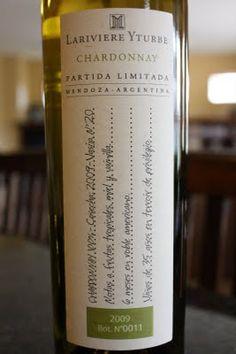 2009 Lariviere Yturbe Partida Limitada Chardonnay - Argentina Represents! $17 in Puerto Rico