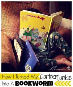How I Turned My Cartoon Junkie Into A Bookworm