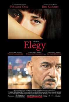Elegy (film) - Based on Philip Roth Novel ! Internet Movies, Movies Online, Love Movie, Movie Tv, Movie Club, Peter Sarsgaard, Movie Posters For Sale, Cinema Posters, Philip Roth