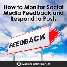 How to Monitor Social Media Feedback and Respond to Posts