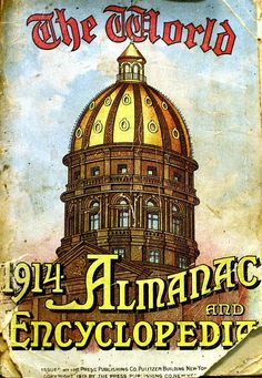 The World Almanac and Encyclopedia 1914