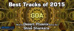 סט סיכום שנת 2015 – גואה טראנס Best Track, Trance, Goa, Shiva, Deserts, Trance Music, Postres, Dessert, Orphan