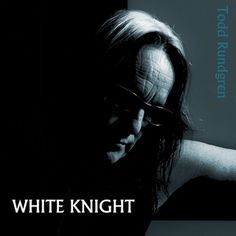 White Knight review Todd Rundgren