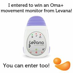 Contest ~ Enter to Win 1 of 3 Oma+ Movement Monitors from Levana!