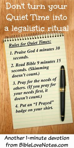 """This 1-minute devotion encourages us not to become too rigid about how we do our quiet time. 1 Chronicles 16:11: """"Look to the LORD and his strength"""""""