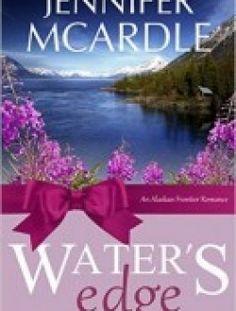 Alaskan Frontier Romance Series by Jennifer McArdle (1-3) - Free eBook Online