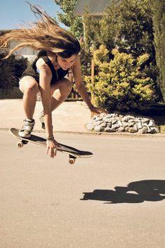 I choose this because I've skated my whole life and not many girls skateboard like i do.