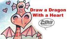 Draw a Dragon With A Heart - Harptoons