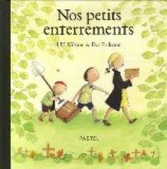 Nos petits enterrements par Nilsson. Un livre pour aborder la mort avec les enfants. Je ne l'ai pas eu en main, je l'ai juste croisé sur pinterest donc pas d'avis perso !