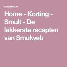 Home - Korting - Smult - De lekkerste recepten van Smulweb