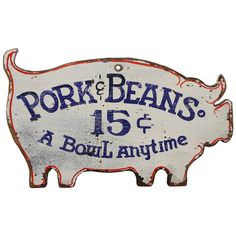 Vintage Pork & Beans Sign | From a unique collection of antique and modern signs at https://www.1stdibs.com/furniture/folk-art/signs/