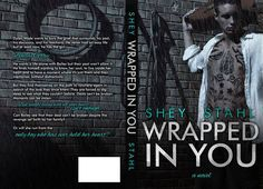 """Wrapped in You"" by Shey Stahl"