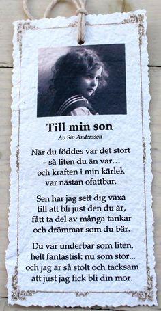 Hej! Jag lovade ju att visa dikterna lite närmare, så här kommer de! Dikterna är skrivna av Siv Andersson som skriver så ljuvligt, härli... Words Quotes, Me Quotes, Sayings, Bff Gifts, Kids Corner, True Words, Family Quotes, Kids And Parenting, Cool Words