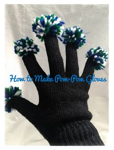 How to make pom-pom gloves!