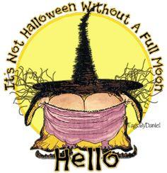 ~Halloween~ It's Not Halloween without a Full Moon - hahhahahahahahaha