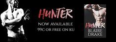 Renee Entress's Blog: [Release Day Launch] Hunter by Blaire Drake