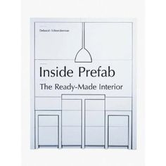 Inside Prefab: The Ready-made Interior (Paperback)  http://mobilephone.10h.us/amazon.php?p=[PRODUCT_ID  1568989873