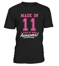CHECK OUT OTHER AWESOME DESIGNS HERE!   Made in 11, 6 years of being awesome! This girl was Made in 2011 tee. This girl has 6 years. old. 6th anniversary gifts, 6th anniversary shirts, 6th birthday girl, 6th birthday shirts for girls, teen shirts for girls, teens clothing. Perfect shirt for young girls at age of 6. Cool and funny vintage college sports old school style t-shirt design for kids, ideal as a present for six year olds. Birthday gifts for girls, for mother and father.       ...