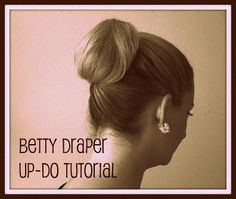 The Glamorous Housewife: Betty Draper Updo - All For Simple Hair Vintage Hairstyles Tutorial, Elegant Hairstyles, Wedding Hairstyles, Cool Hairstyles, Date Night Hair, Flapper Hair, Betty Draper, Updo Tutorial, Mad Men Fashion