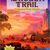 The Oregon Trail: An Interactive History Adventure American History, American Girl, Oregon Trail, Great Books, Book Lists, Study, The Unit, Adventure, Studio