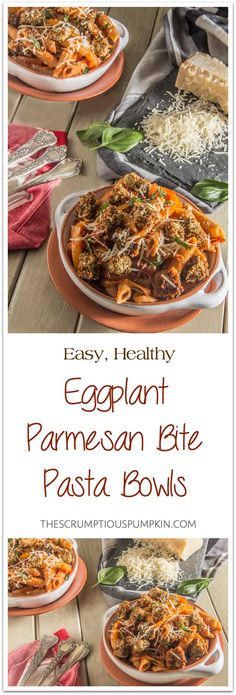 Eggplant Parmesan Bite Pasta Bowls   A quick and easy meatless dish that's healthy and fun to eat!   The Scrumptious Pumpkin