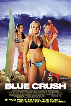 Blue Crush Directed by John Stockwell. With Kate Bosworth, Michelle Rodriguez, Matthew Davis, Sanoe Lake. As a hard-core surfer girl prepares for a big competition, she finds herself falling for a football player. Michelle Rodriguez, Matthew Davis, Good Movies To Watch, Great Movies, Good Girl, Blue Crush Movie, Surf Movies, Girly Movies, Teen Movies