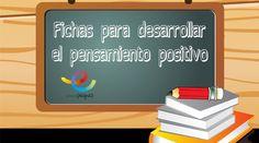 pensamiento positivo, autoestima infantil, confianza infantil, fichas infantil, actividades infantil