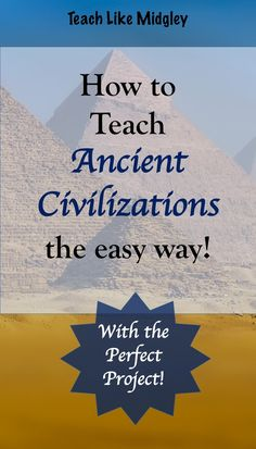 Teach ancient civilizations with a 7 part structure - making it easier for your students to learn. Awesome project for any of the ancient civilizations! World History Teaching, Ancient World History, World History Lessons, History Teachers, History Projects, History Classroom, Women's History, 6th Grade Social Studies, Social Studies Classroom