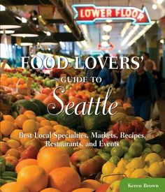 where to great #food and #drink in #seattle - great recommendations!