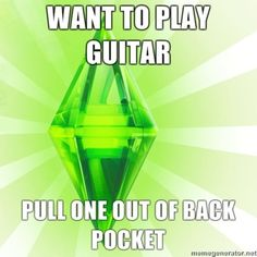"""Want to play guitar, pull one out of back pocket."" 
