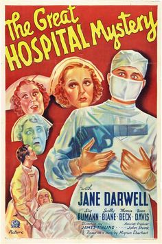 The Great Hospital Mystery (1937) - IMDb The first of three films made featuring the Nurse Sarah Keate character created by Mignon Eberhardt. Description from dirkvcc.jimdo.com. I searched for this on bing.com/images