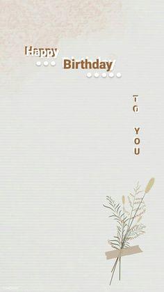 Happy Birthday Template, Happy Birthday Frame, Happy Birthday Quotes For Friends, Happy Birthday Posters, Happy Birthday Wallpaper, Happy Birthday Photos, Happy Birthday Wishes Cards, Birthday Posts, Birthday Captions Instagram