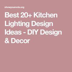 Best 20+ Kitchen Lighting Design Ideas - DIY Design & Decor