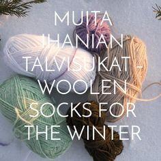 http://www.muitaihania.com/2016/01/19/muita-ihanian-talvisukat-woolen-socks-for-the-winter/  #woolensocks #muitaihaniatalvisukat