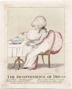 1786 The inconvenience of dress. Fabulous statement on how high fashion often gets in the way of performing such mundane activities as dining.