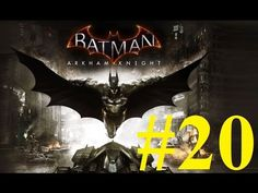 Batman Arkham Knight Gameplay ITA Walkthrough #20 [FULLHD]