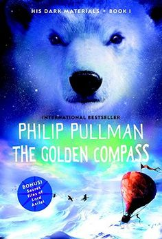 The Golden Compass, Book 1 in the His Dark Materials Series by Phillip Pullman