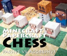 Minecraft Chess! I actually can't find this idea on the site it links too - but they have plenty of minecraft papercraft. Print out some characters and try a game of chess with them.